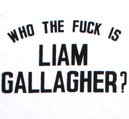 Liam Gallagher / Who The Fxxk Is Liam Gallagher? Tee (White)