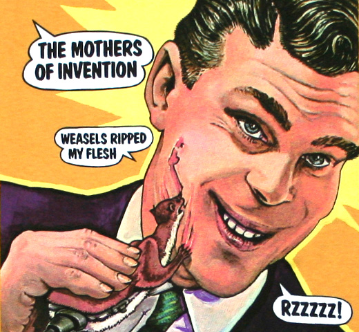 The Mothers of Invention / Weasels Ripped My Flesh Tee (Ginger)